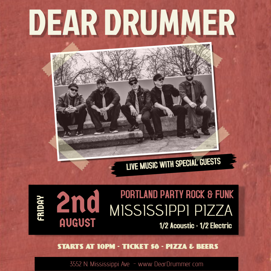 Dear Drummer Show Poster - Mississippi Pizza